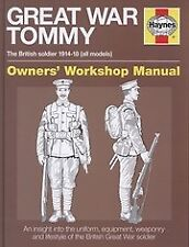 Great War British Tommy Manual: The British Sold, Peter Doyle, New