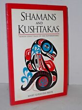 Shamans and Kushtakas: North Coast Tales of the Supernatural - Native Americans