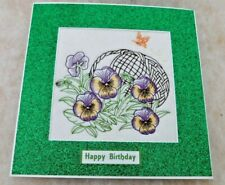 Complete handmade machine embroidered Birthday Card Pansy's and basket