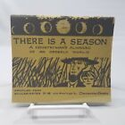There Is A Season Countryman's Almanac of an Orderly World by Constantine Kermes