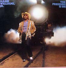 HANK WILLIAMS, JR The Pressure Is On LP