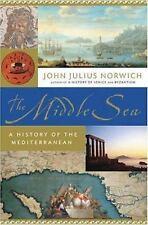 Middle Sea: History of Mediterranean by John Norwich