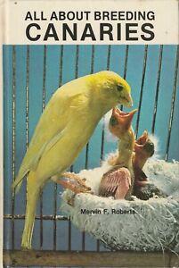 CANARY - BREEDING CANARIES Mervin F Roberts **GOOD COPY**