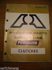 1972 Clutches Big A American Parts Catalog 601Ap