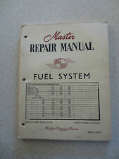 1952 1953 1954 Ford & Mercury cars & trucks fuel system master repair manual