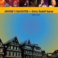 "ANYONE'S DAUGHTER & HEINZ R. KUNZE ""CALW LIVE"" 2 CD NEW"