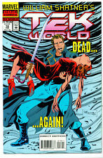 <•.•> WILLIAM SHATNER'S TEK WORLD (TEKWORLD) • Issue 18 • Marvel Comics