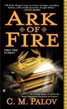 Ark of Fire by C. M. Palov (2009, Paperback) S9601