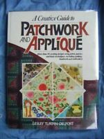 Turpin-Delport, Lesley, A Creative Guide to Patchwork and Applique, Like New, Ha