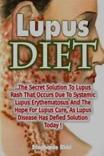 Lupus Diet: the Secret Solution to Lupus Rash That Occurs Due to Systemic...