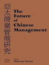 Future Of Chinese Management  BOOK NEW