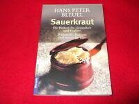 Hans Peter Bleuel - SAUERKRAUT - Biokost für Gesundheit