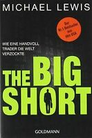 The Big Short: Wie eine Handvoll Trader die Welt verzock... | Buch | Zustand gut