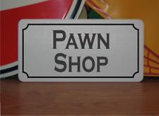 Pawn Shop Metal Sign