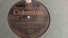 Cherniavsky Trio - 78rpm single 10-inch - Columbia Viva-Tonal #138-M