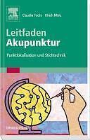 Leitfaden Akupunktur von Ulrich März und Claudia Focks (2011, Taschenbuch)