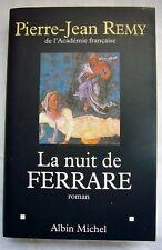 Pierre-Jean REMY LA NUIT DE FERRARE roman ENVOI Manuscrit de l'auteur 1999