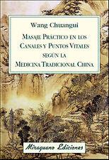 Masaje practico en canales y puntos vitales. ENVÍO URGENTE (ESPAÑA)