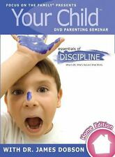 Your Child Video Seminar Home Edition: Essentials of Discipline: What's Ok, What
