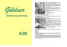 Bedienungsanleitung Güldner A2B DDR