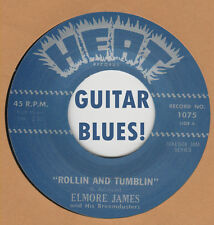 R&B REPRO: ELMORE JAMES - Rollin & Tumblin/Stranger Blues HEAT