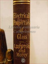 FISICA - ELECTRICAL PROPERTIES OF GLASS 1933 Proprietà Elettriche Vetro illustr.