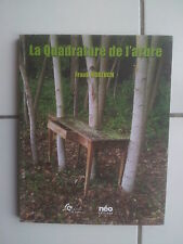 Frank MORZUCH La quadrature de l'arbre ( Gerenton Kulicka Pregaldiny Nicod ) TBE
