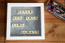 Harry Potter inspired After all this time Always scrabble picture, Wedding gift