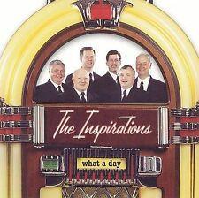 What a Day by The Inspirations (CD, May-2005, Horizon)