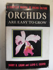 LOGAN COSPER - ORCHIDS ARE EASY TO GROW - EDPRENTICE-HALL INC.
