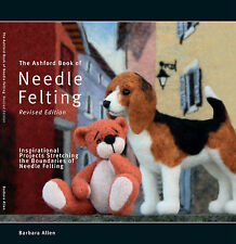 BOOK - NEEDLE FELTING by Barbara Allen and Ashford NZ New Stretch the Boundaries