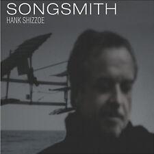 Hank Shizzoe / Songsmith - Vinyl LP 180g + Download