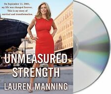 Unmeasured Strength by Lauren Manning (2011, CD, Unabridged)