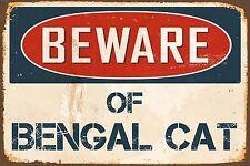"Beware Of Bengal Cat 8"" x 12"" Vintage Aluminum Retro Metal Sign VS463"