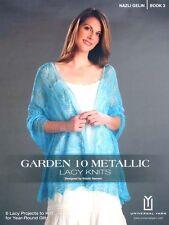 Universal Yarn ::Nazli Gelin Book 3:: Garden 10 Metallic Lacy Knits 50% OFF!