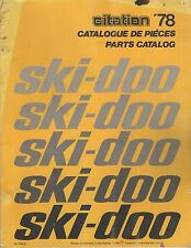1978 SKI-DOO  CITATION  SNOWMOBILE PARTS MANUAL 480 1090 00 (591)