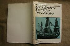 Sammlerbuch Schiffmodellbau Holländische Zweidecker 1660, Risse, Fotos, DDR 1967