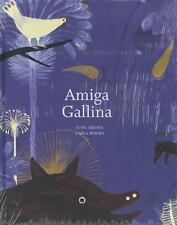 Amiga Gallina  (NoDust) by Carla Besora; Juan Arjona