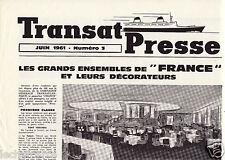 Transat Presses N°3 - Paquebot France - Cie. Gle. Transatlantique - Juin 1961