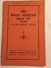 THE 197cc BOND MINICAR MARK D De-Luxe OWNERS HANDBOOK / DRIVERS MANUAL