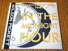 "WILSON PICKETT - IN THE MIDNIGHT HOUR - 1987 MIX  7"" VINYL PS"