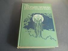 Leopard Woman by Stewart Edward White Illustrated by W. H. D. Koerner 1916 1st