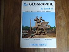 ANCIEN LIVRE SCOLAIRE GEOGRAPHIE EN COULEURS CM VALETTE PERSONNE LECHAUSSEE