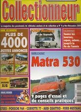 LE NOUVEAU COLLECTIONNEUR 4 MATRA 530 LX FORD MUSTANG 1964 2005 JAGUAR XJS 75 96