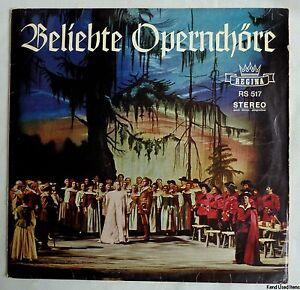 "opera klassiek BELIEBTE OPERNCHORE regina RS 517 12"" LP VINYL"