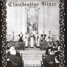 Clandestine Blaze - Deliverers of Faith CD
