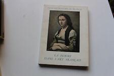 catalogue palais Beaux-arts de BRUXELLES - la femme dans l'art français 1953