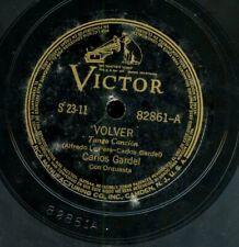 """CARLOS GARDEL  VOLVER    VICTOR RECORDS 10"""" 78RPM"""