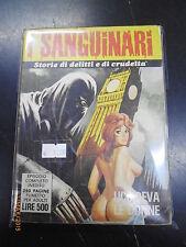 SANGUINARI - n° 6 - EDIFUMETTO - 1974