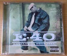 E-40 - Loyalty And Betrayal